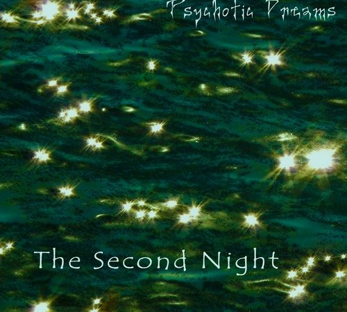 Psychotic Dreams – The Second Night (2011)